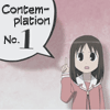 codeman38: Osaka from Azumanga Daioh, with a speech bubble reading 'Contemplation No. 1'. (thought, contemplation)
