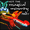 oyceter: (not the magical minority fairy)
