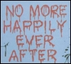 "kate_nepveu: text written on wall in blood: ""NO MORE HAPPILY EVER AFTER"" (no more happily ever after)"