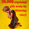 smilingslightly: Weeping, kneeling woman with heels. Text says 20000 girls wrote its blistering story. From pulp poster at eatliver.com (anguished_girls (eatliver.com vintage ad)