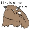 "rydra_wong: ""i like to climb alot"". The xkcd stick figure climbs up the side of Hyperbole and a Half's yak-like ""alot."" (climbing -- alot)"