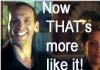 "dragonfly: The ninth doctor grinning, with the caption, ""Now THAT'S more like it!"" (more like it)"