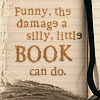 "from_fiction: Paper journal with printed text, ""Funny, the damage a silly, little book can do"". (Default)"