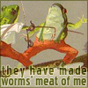 jinian: (worms' meat)