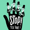 turante: stop teatime (stop, teatime)