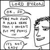 snapdragon76: *gigglesnort* (Byron penis)