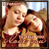 scrollgirl: tara and dawn; text: i forgot to tell you i love you (btvs tara dawn saava)