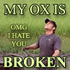 nonelvis: (TAR my ox is broken)