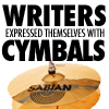 muccamukk: text 'Writers expressed themselves with cymbals' with a picture of a set of cymbals (Books: Writing)