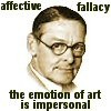 cathexys: T.S. Eliot: affective fallacy the emotion of art is impersonal (eliot) (eliot)