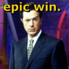 "halialkers: Stephen Colbert with right eyebrow raise caption ""Epic Win,"" (The win, it is epic)"