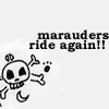 epeverell: (marauders ride again!)