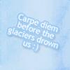 cashay: (Carpe Diem)