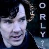 oxfordtweed: (ORLY - Sherlock)