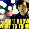 oxfordtweed: (Sherlock - Don't Know What to think)