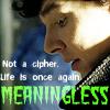 oxfordtweed: (Sherlock - Life is Meaningless)