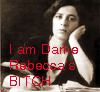 oursin: Photograph of Rebecca West as a young woman, overwritten with  'I am Dame Rebecca's BITCH' (Rebecca's bitch)