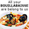 neonvincent: For posts about food and cooking (All your bouillabaisse are belong to us)