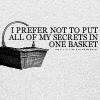 starlady: (basket of secrets)