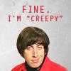 xenia: (I am creepy., Fine)