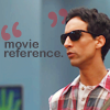 "epershand: Abed saying ""movie reference."" (Abed movie reference)"