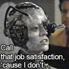 cakemage: (Job satisfaction)