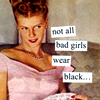 "cantarina: a smirking redhead in a pink dress, text reads ""not all bad girls wear black"" (gen - bad girls wear pink)"