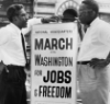 "lizcommotion: Two African American men gazing at a sign reading ""March on Washington for Jobs and Freedom"" (bayard rustin)"