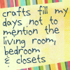 sofiaviolet: crafts fill my days not to mention the living room, bedroom & closets (crafts)