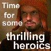 rhymer: (Heroics)