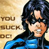 baxter2814: dick says you suck, dc! (nightwing accuses)