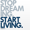 la_luna_llena: (stop dreaming start living)