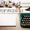 yourlibrarian: Typewriter with the words 'Fanfic beta' (OTH-Fanfic beta - eyesthatslay)