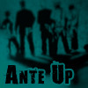 ante_up_losers: Ante Up (Ante Up)