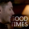 "kate: Dean from Supernatural smiling as he and Sam wax nostalgic; text says ""Good times"" (SPN: Dean smiling ""Good times"")"