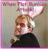 spikesgirl58: (when plot bunnies attack)