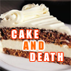 elistaire: (Cake AND Death)