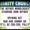 thehefner: (The Hefner Monologues Sign)