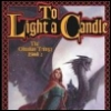 merlinscribe: (TO LIGHT A CANDLE)