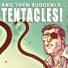 tartary_lamb: Nick Fury - And Then Suddenly, Tentacles! (Default)