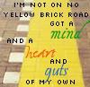 siehn: (my own | not the yellow brick road |)