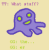 """vladeevee: a picture of a purple squiddle is drawn. Above the squiddle is a purple pesterlog by Rose which contains: """"What stuff?"""" (pic#7823214)"""
