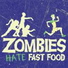 naomi_jay: (zombies hate fast food)