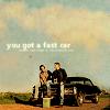 astreiks: (you got a fast car)