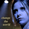 "alchemise: season 1 Buffy, text ""change the world"" (BtVS: change the world)"