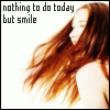 "genarti: Red-haired young woman beaming, hair blowing loose, with text ""nothing to do today but smile."" ([misc] nothing to do today but smile)"