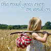 "genarti: Small girl marching across a field with bundle over her shoulder, text ""the road goes ever on and on."" ([misc] never know where you'll end up)"