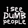 saper: (dumb)