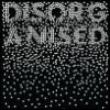 "xtina: ""Disorganized"" (disorganised)"