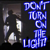 calliopes_pen: (dirkdigital Don't turn on light MST3K)